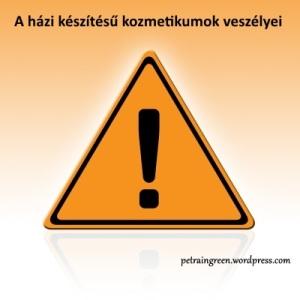 A házi készítésű kozmetikumok veszélyei, Kép forrása: freedigitalphotos.net, Warning Sign by Idea go